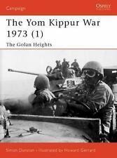 Campaign: The Yom Kippur War 1973 (1) : The Golan Heights 118 by Simon...