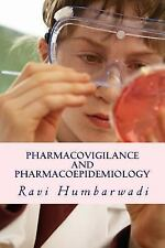 Pharmacovigilance and Pharmacoepidemiology by Ravi Humbarwadi (2014, Paperback)