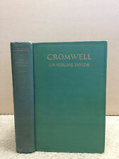 CROMWELL By G.R. Stirling Taylor - 1928, English Civil War