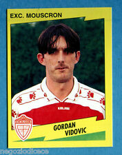 FOOTBALL 98 BELGIO Panini -Figurina-Sticker n. 281 - VIDOVIC -EXC MOUSCRON-New