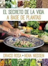El Secreto de la Vida a Base de Plantas by Draco Rosa and Nena Niessen (2015 $20