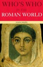 Who's Who in the Roman World (Who's Who)