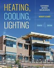 Heating, Cooling, Lighting : Sustainable Design Methods for Architects by...