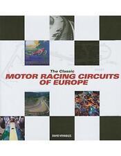Classic Motor Racing Circuits (Le Mans Spa Nürburgring Monza Avus) Buch book