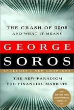 The Crash of 2008 and What it Means: The New Paradigm for Financial Ma-ExLibrary
