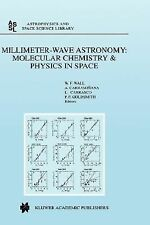Astrophysics and Space Science Library: Millimeter-Wave Astronomy : Molecular...