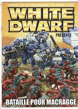 WARHAMMER  ¤ WHITE DWARF PRESENTE BATAILLE POUR MACRAGGE ¤ 2004 GAMES WORKSHOP