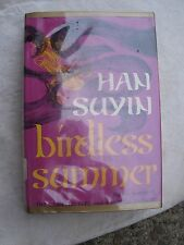 Birdless Summer by Han Suyin,1968,hardcover,Putnam -china,autobiography,history