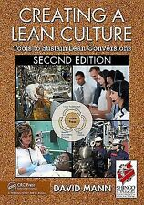 Creating a Lean Culture: Tools to Sustain Lean Conversions, Second Edition, Davi