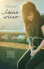Me Since You von Laura Wiess (2014, Taschenbuch)