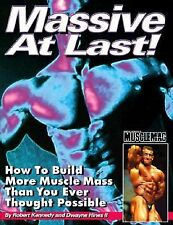 (2006-01-20) Massive At Last: How to Build More Muscle Mass Than You Ever Though