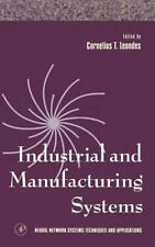 Industrial and Manufacturing Systems, Volume 4 (Neural Network Systems Technique