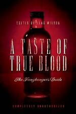 A Taste of True Blood: The Fangbanger's Guide-ExLibrary