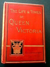 THE LIFE AND TIMES OF QUEEN VICTORIA FIRST EDITION 1887 BOOK HB ANTIQUE  BOOK