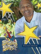 Vacation Bible School (VBS) 2015 Shining Star Director's Manual: See the Jesus i