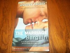 The Marriage Bargain by Jennifer Probst (2012, Paperback) The Marriage Series 1