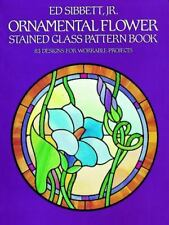 Ornamental Flower Stained Glass Pattern Book: 83 Designs for Workable...