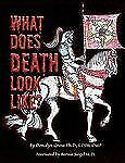 What Does Death Look Like? by Donalyn Gross (2010, Paperback)