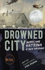 Drowned City: Hurricane Katrina and New Orleans, Brown, Don