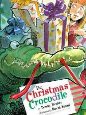 The Christmas Crocodile by Bonny Becker (1998, Paperback, Picture Book)