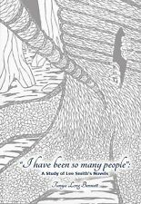 I Have Been So Many People : A Study of Lee Smith's Novels by Tanya Long...