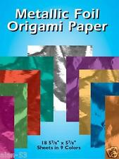 "METALLIC FOIL ORIGAMI PAPER ~ 18 5 7/8"" x 5 7/8"" SHEETS IN 9 COLORS"