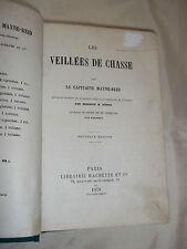 """""""LES VEILLEES DE CHASSE"""" CAPITAINE MAYNE-REID (1878) RELIURE"""