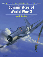 Corsair Aces of World War 2 (Osprey Aircraft of the Aces 8)) - New Copy