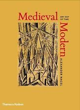 Medieval Modern: Art out of Time-ExLibrary