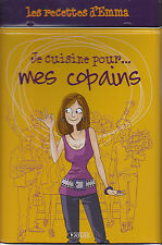 """Livre Cuisine """" Je Cuisine pour mes Copains - Emma """" Metal limps (No 59 )"""
