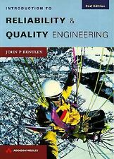 Introduction to Reliability and Quality Engineering (2nd Edition) by Bentley, J
