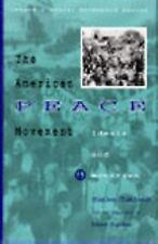 Social Movements Past and Present Series - The American Peace Movement (Social M