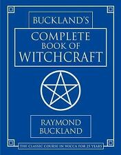 Practical Magick: Buckland's Complete Book of Witchcraft by Raymond Buckland...