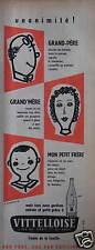 PUBLICITÉ 1958 VITTELLOISE UNANIMITÉ - ADVERTISING