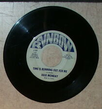 Julie Monday Time is running out, Come share the good time  45 RPM Rainbow r 100