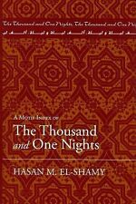 A Motif Index of the Thousand and One Nights by Hasan M. El-Shamy (2006,...