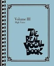 The Real Vocal Book - Volume III : High Voice (2013, Paperback)