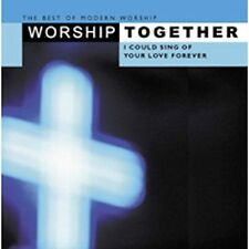 I Could Sing of Your Love Forever - Worship Together (2CD, 2002, Sparrow)