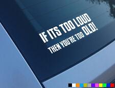 Se il suo troppo forte, allora sei tua troppo vecchio divertente auto adesivo decalcomania JDM Jap DRIFT VW