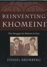 Reinventing Khomeini The Struggle for Reform in Iran-ExLibrary