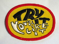"""Try It - You'll like It"" Sew on Cloth Patch Badge 1970's"