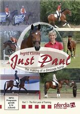 Just Paul -The Making of a Dressage Horse ;First year of training ;Ingrid Klimke