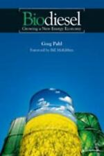 Biodiesel: Growing A New Energy Economy-ExLibrary