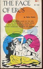 THE FACE OF EROS 1968 Empire Books HIPPIE Sleaze Paperback  LSD DRUGS GGA NM