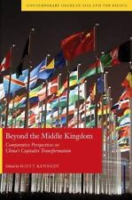 Beyond the Middle Kingdom: Comparative Perspectives on China's Capitalist Trans