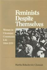 Feminists Despite Themselves: Women in Ukranian Community Life, 1884-1-ExLibrary