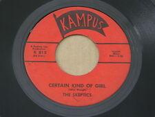 """SKEPTICS CERTAIN KIND OF GIRL KAMPUS orig US G45 GARAGE  7"""" 45 HEAR"""
