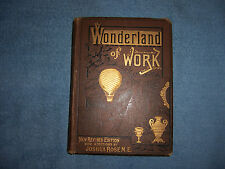 THE WONDERLAND OF WORK by C. L. Mateaux/1st Ed thus/HC/Industry