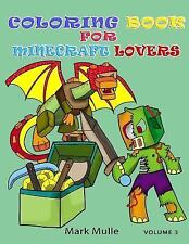 Coloring Book for Minecraft Lovers: Coloring Book for Minecraft Lovers :...