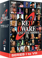 Red Dwarf . Complete Series 1-8 Just The Shows. Season 1 2 3 4 5 6 7 8 .. 10 DVD